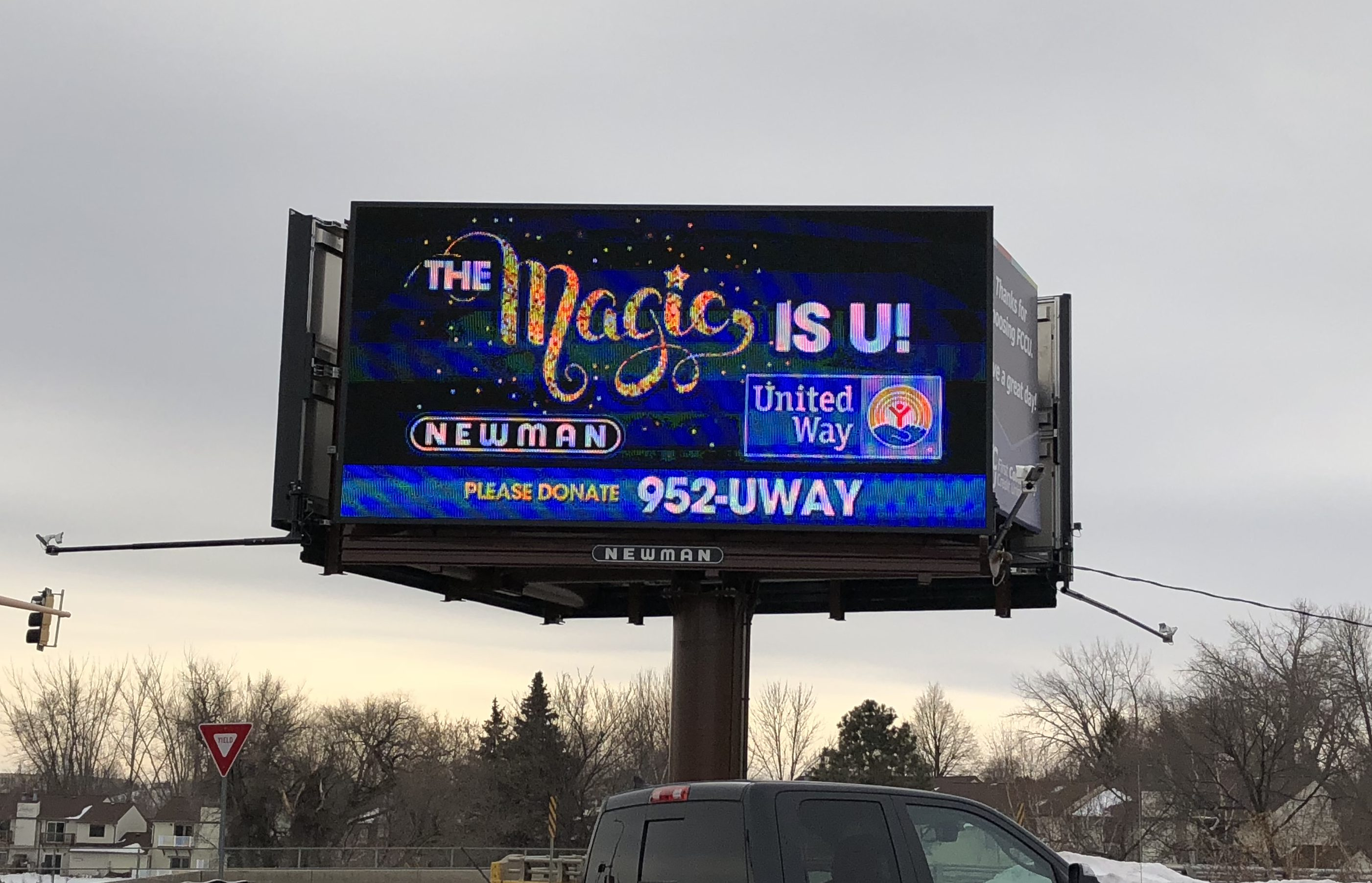 Whether it is technologically-advanced digital displays, high-impact rotary bulletins, cost effective poster panels or strategically placed highway bulletins, Newman's outdoor advertisements are continuously reaching out to consumers throughout North Dakota, western Minnesota and eastern Montana.